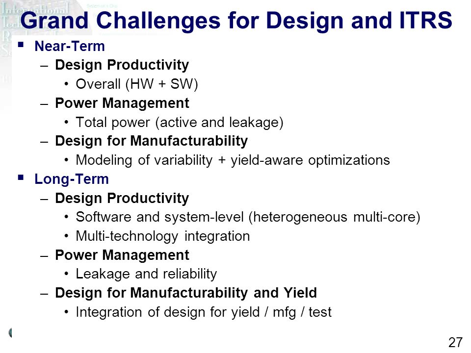 Grand Challenges for Design and ITRS