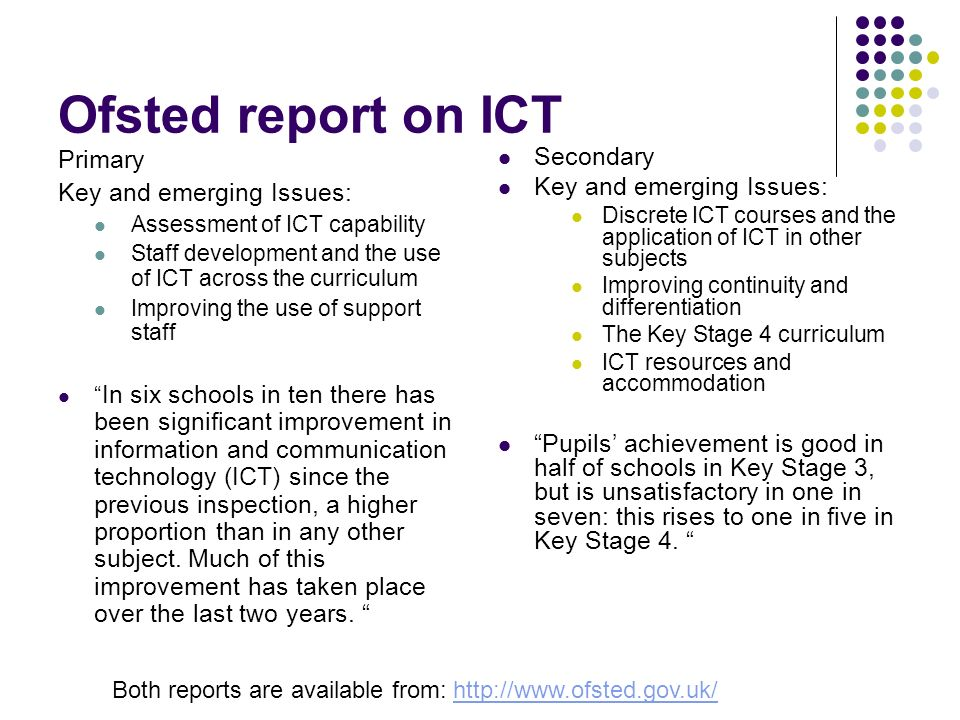 Ofsted report on ICT Primary Key and emerging Issues: Secondary