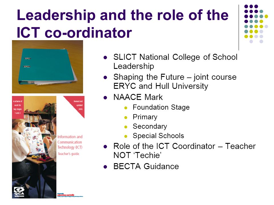 Leadership and the role of the ICT co-ordinator