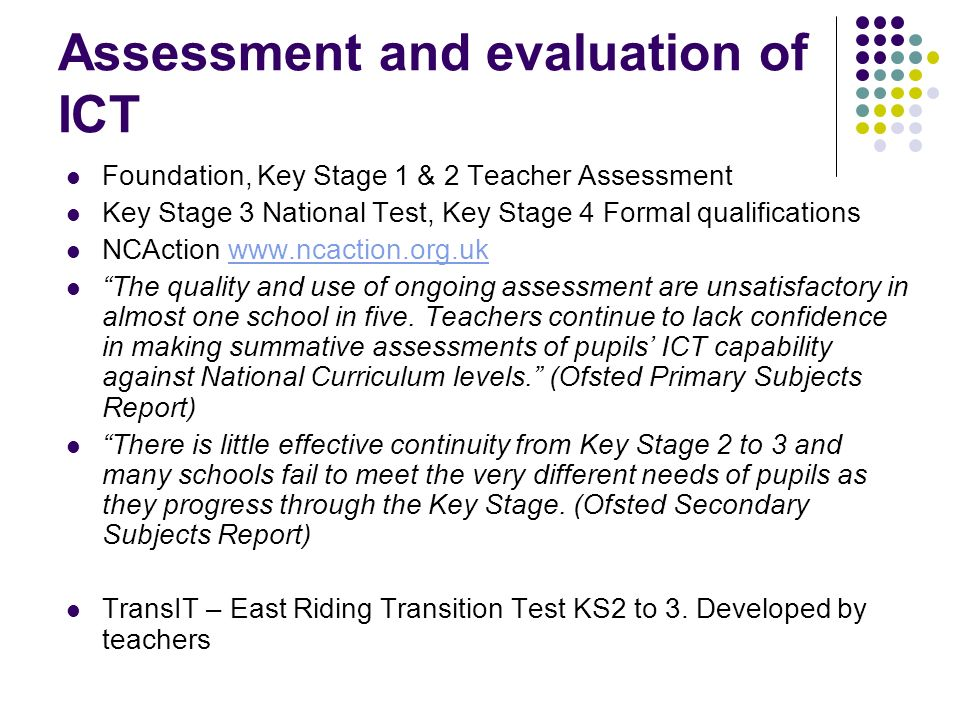 Assessment and evaluation of ICT