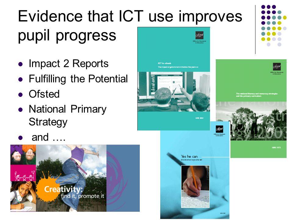 Evidence that ICT use improves pupil progress
