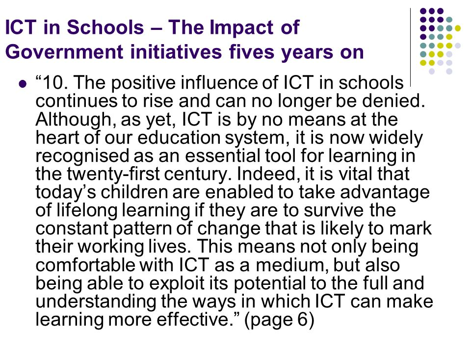 ICT in Schools – The Impact of Government initiatives fives years on