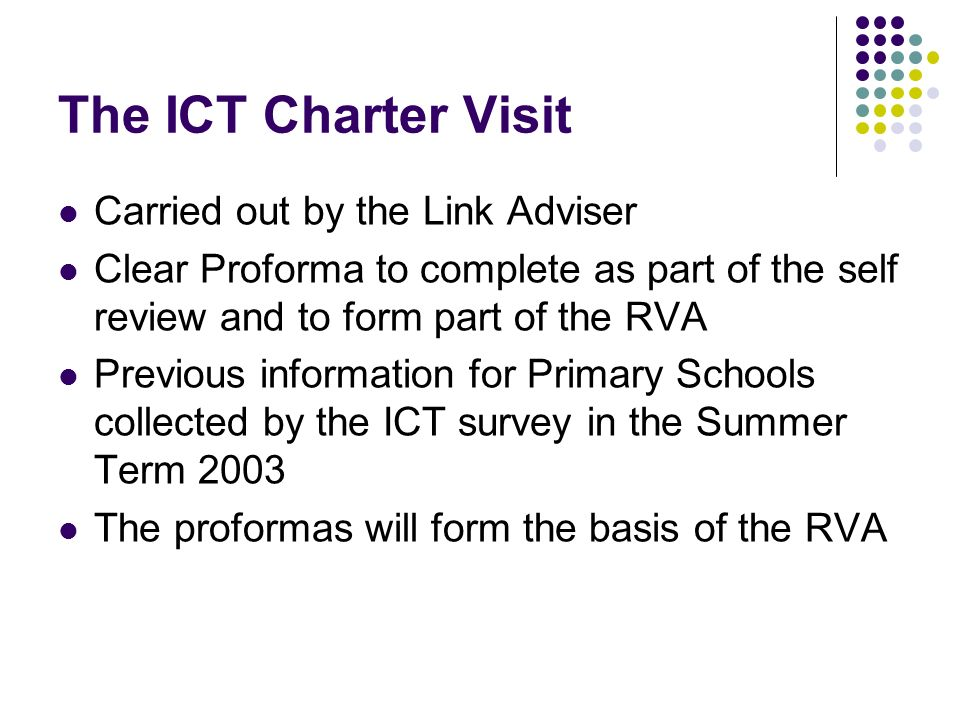 The ICT Charter Visit Carried out by the Link Adviser