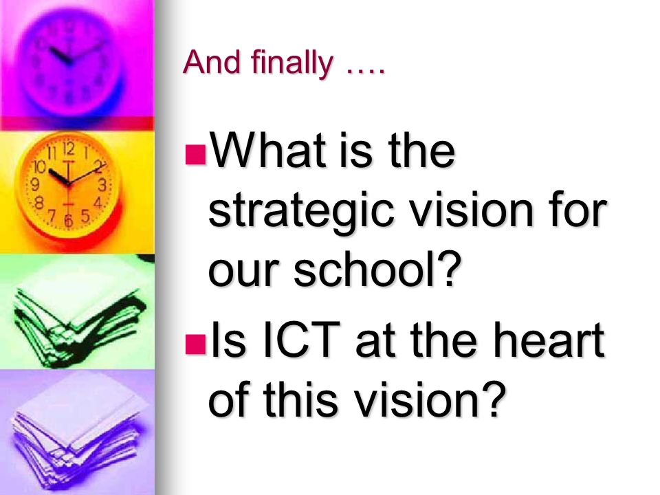 What is the strategic vision for our school