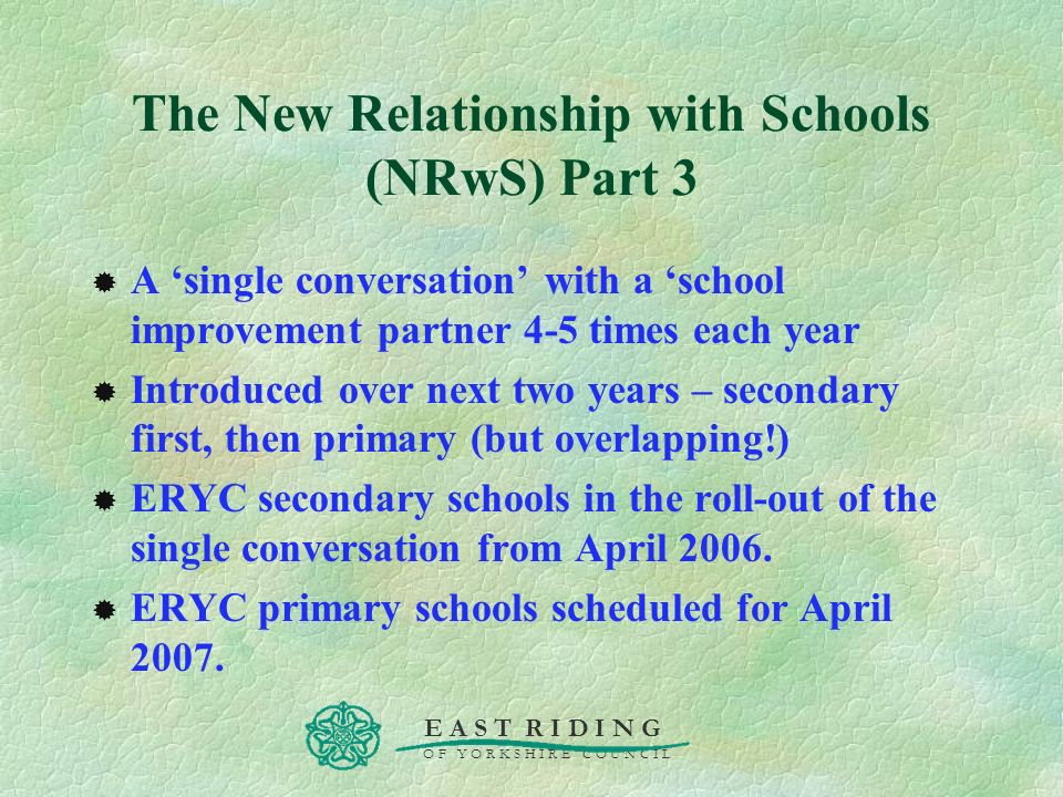 The New Relationship with Schools (NRwS) Part 3