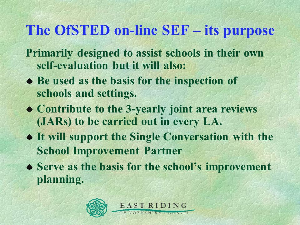 The OfSTED on-line SEF – its purpose