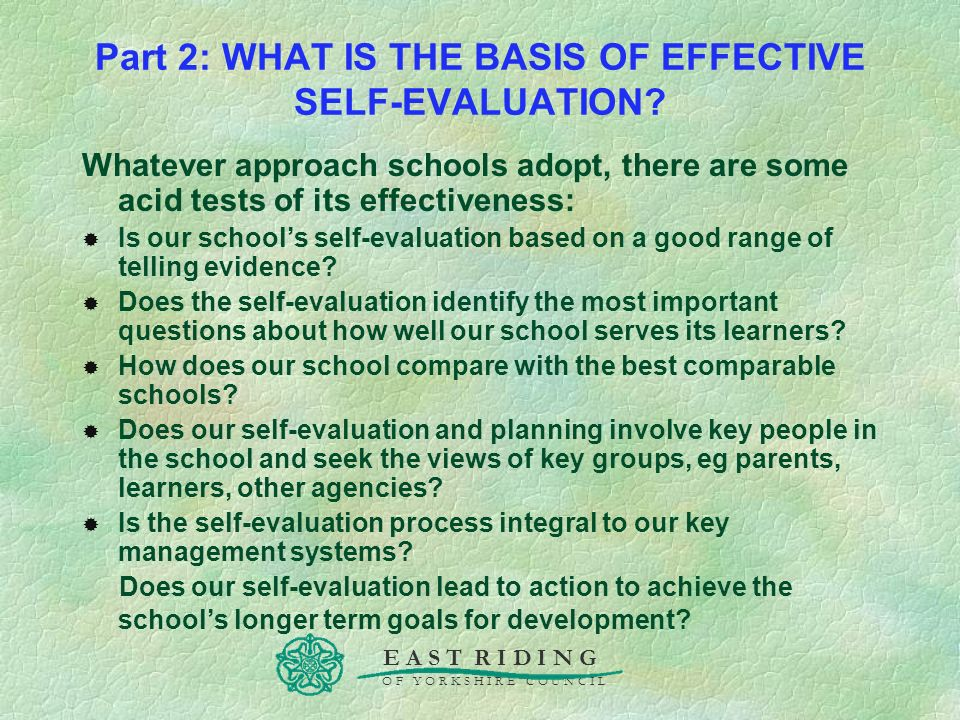 Part 2: WHAT IS THE BASIS OF EFFECTIVE SELF-EVALUATION