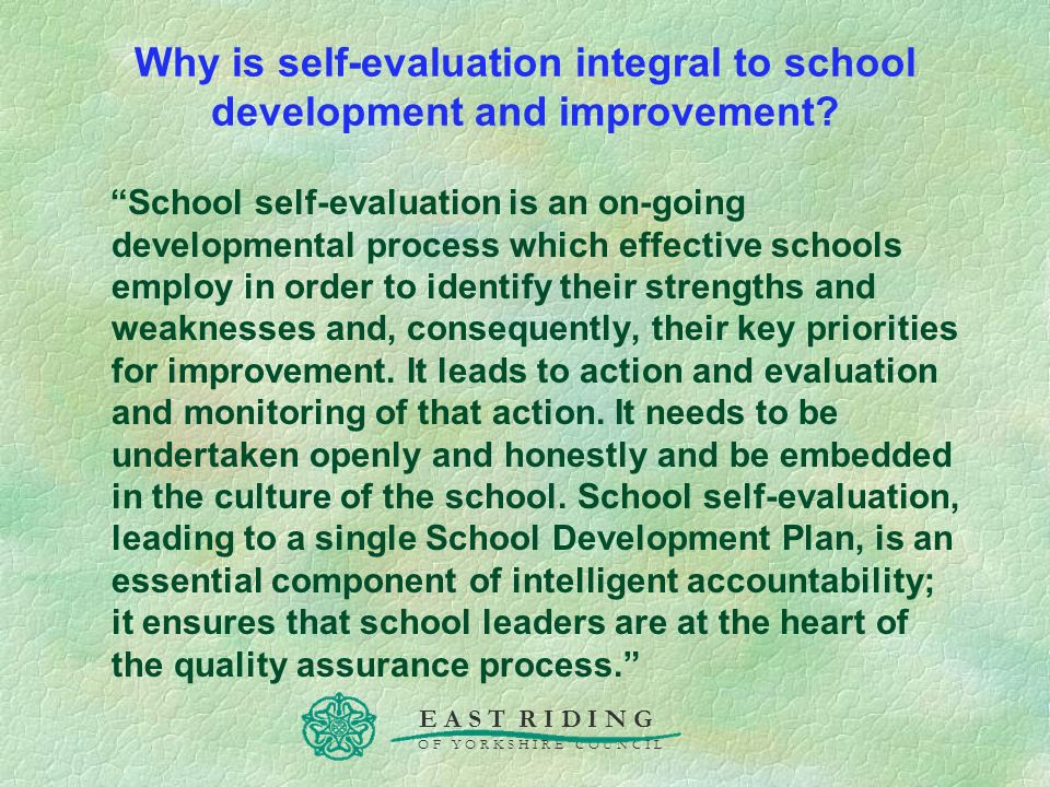 Why is self-evaluation integral to school development and improvement