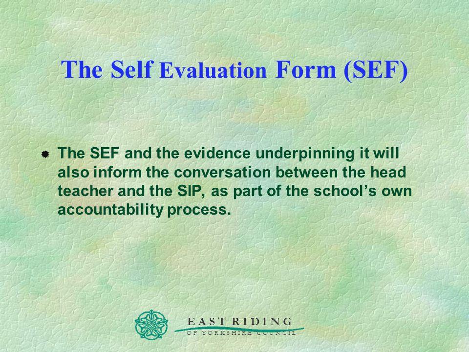 The Self Evaluation Form (SEF)