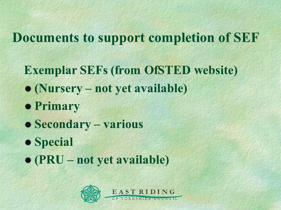Documents to support completion of SEF