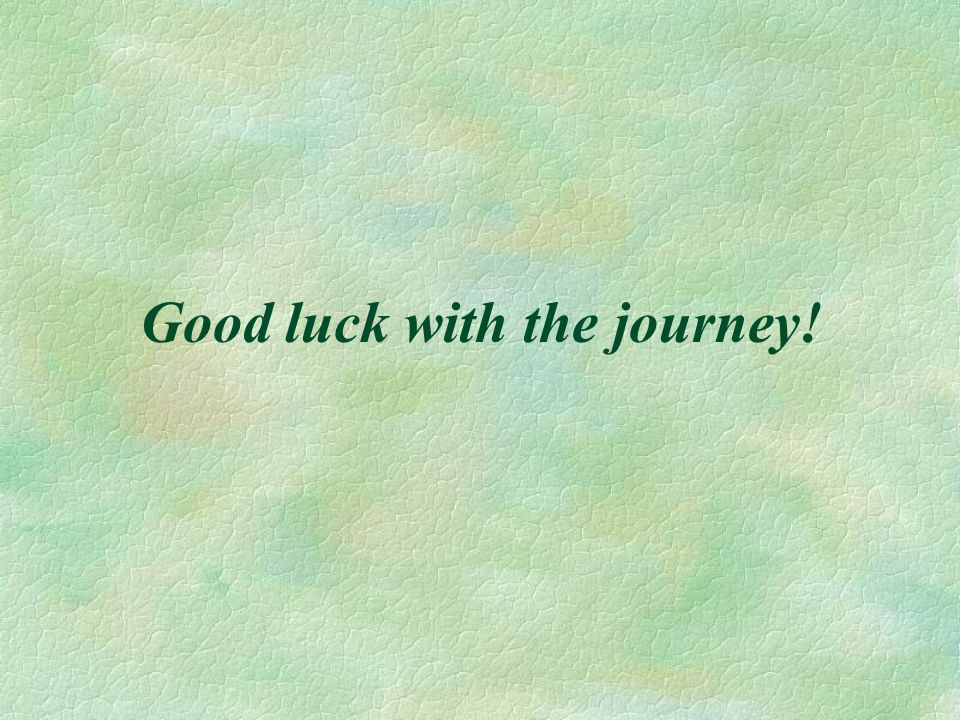 Good luck with the journey!