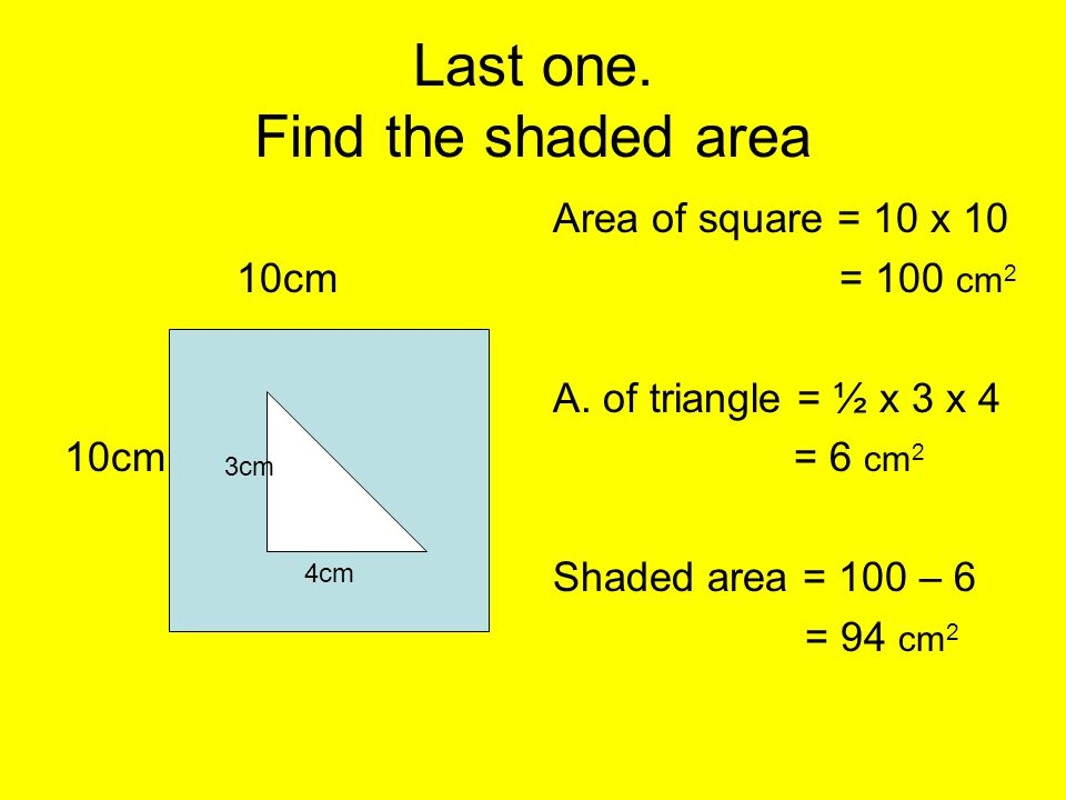 Last one. Find the shaded area