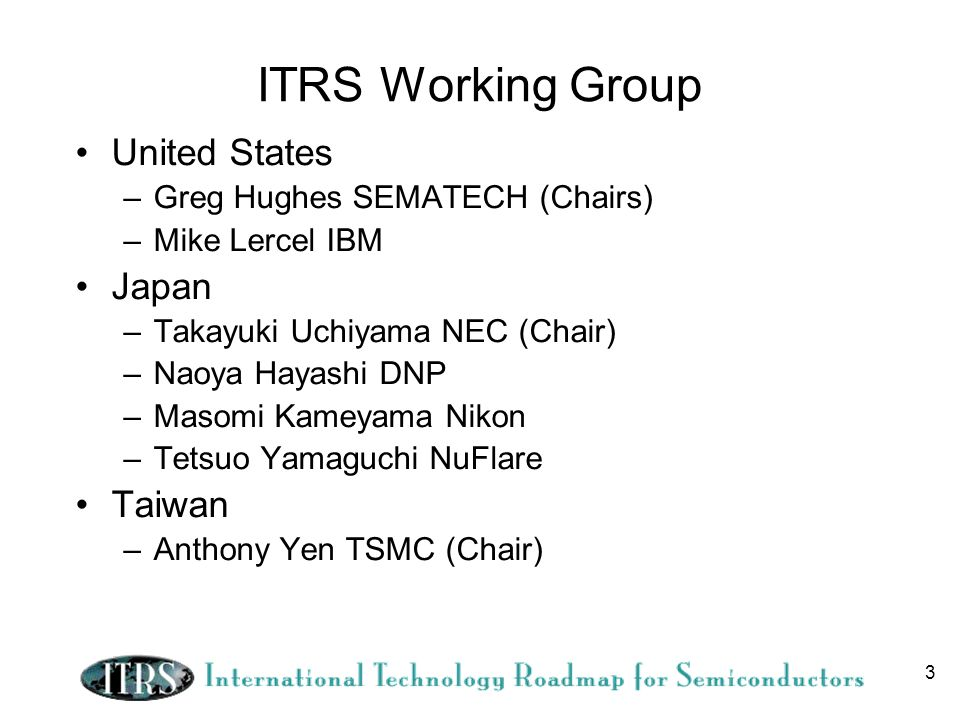 ITRS Working Group United States Japan Taiwan