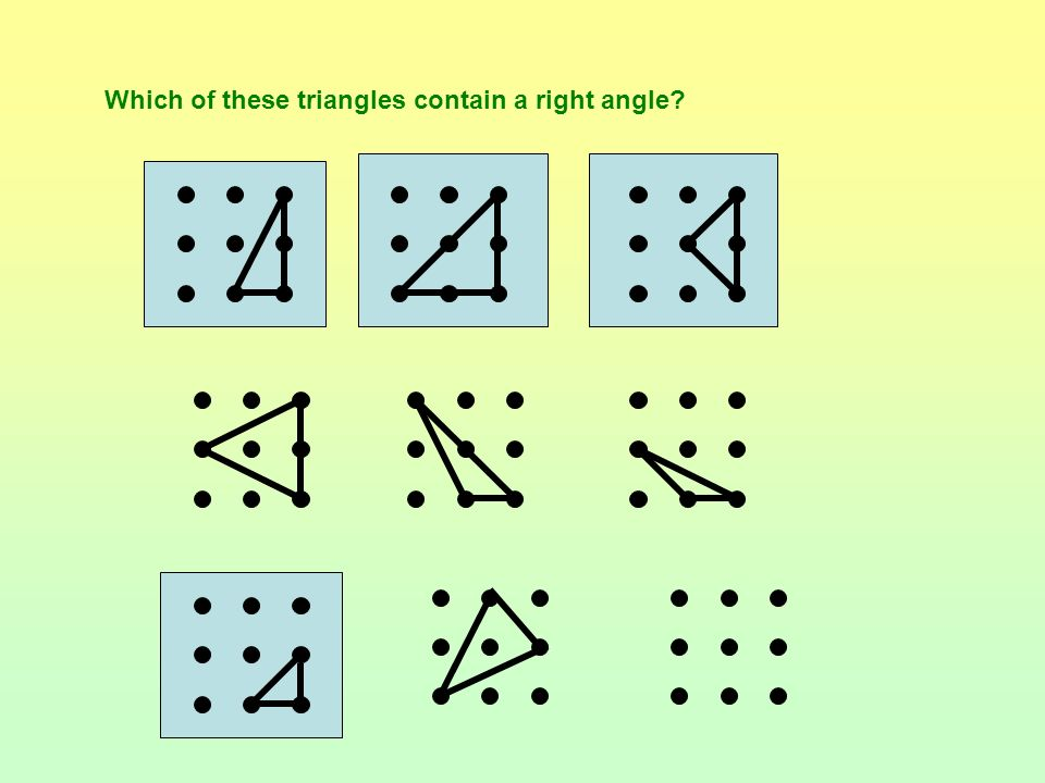 Which of these triangles contain a right angle