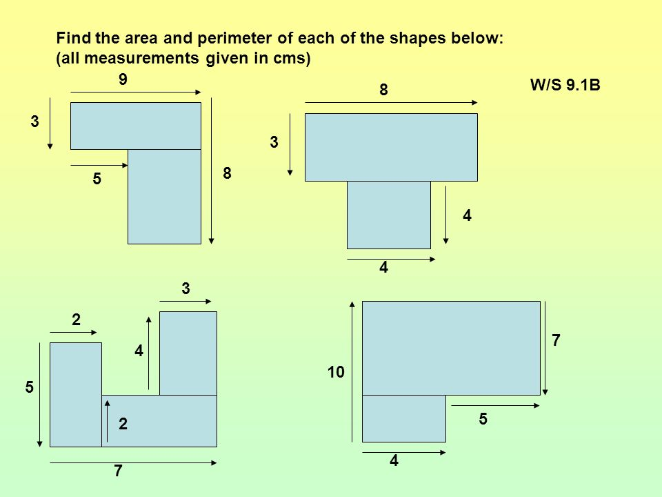 Find the area and perimeter of each of the shapes below: (all measurements given in cms)