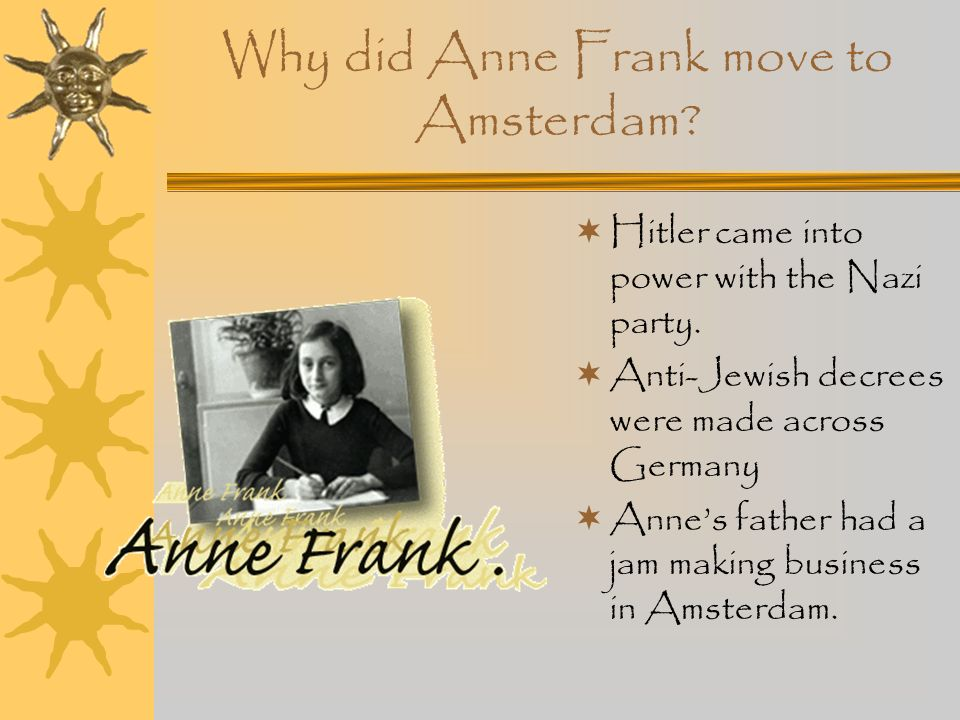Why did Anne Frank move to Amsterdam