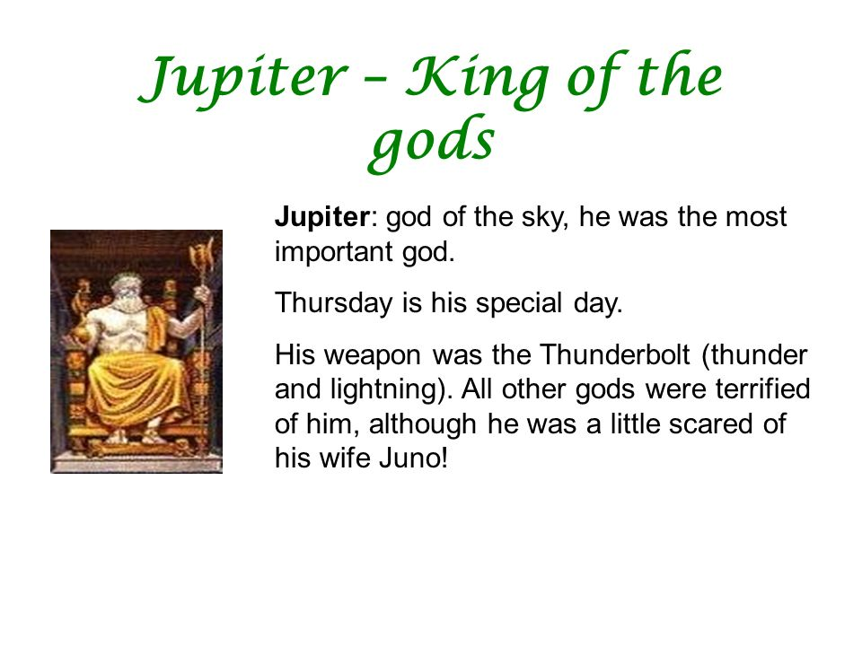 Jupiter – King of the gods