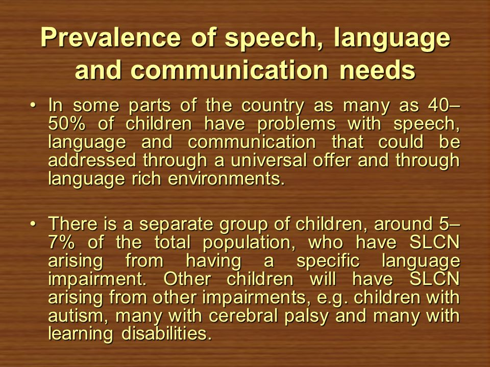 Prevalence of speech, language and communication needs