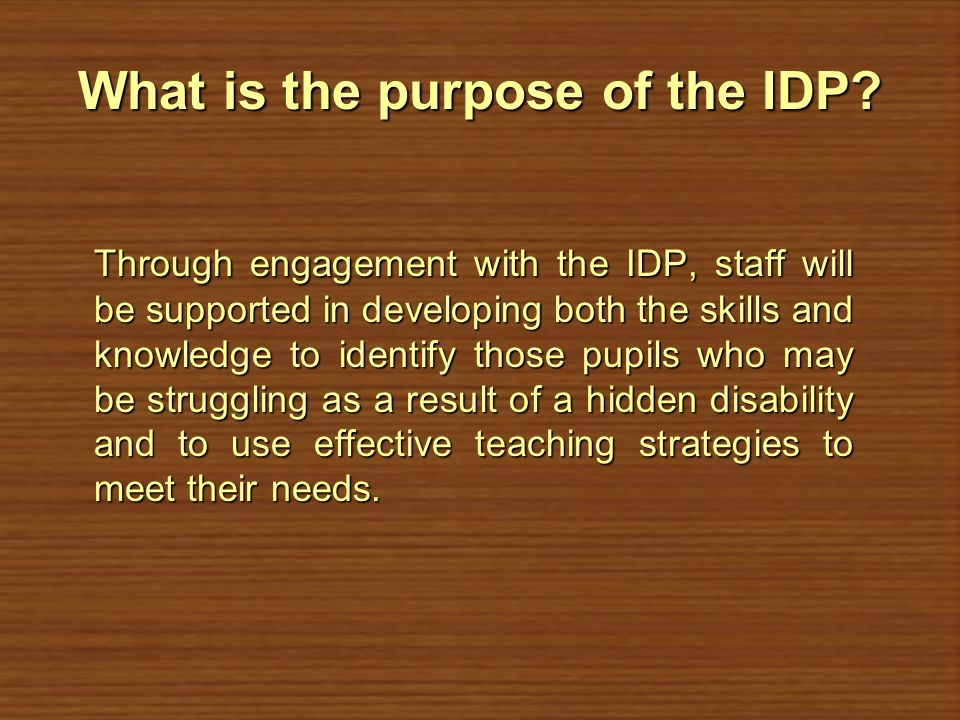 What is the purpose of the IDP