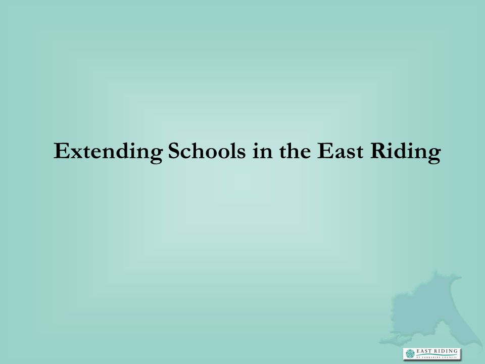 Extending Schools in the East Riding