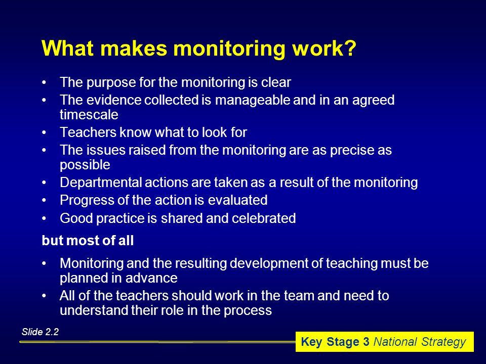 What makes monitoring work