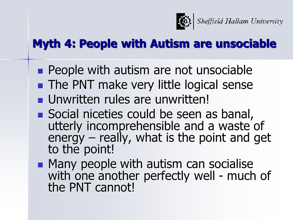 Myth 4: People with Autism are unsociable