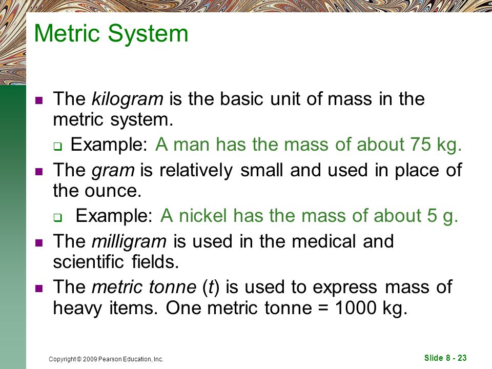 what is the term for the base unit of mass in the metric system