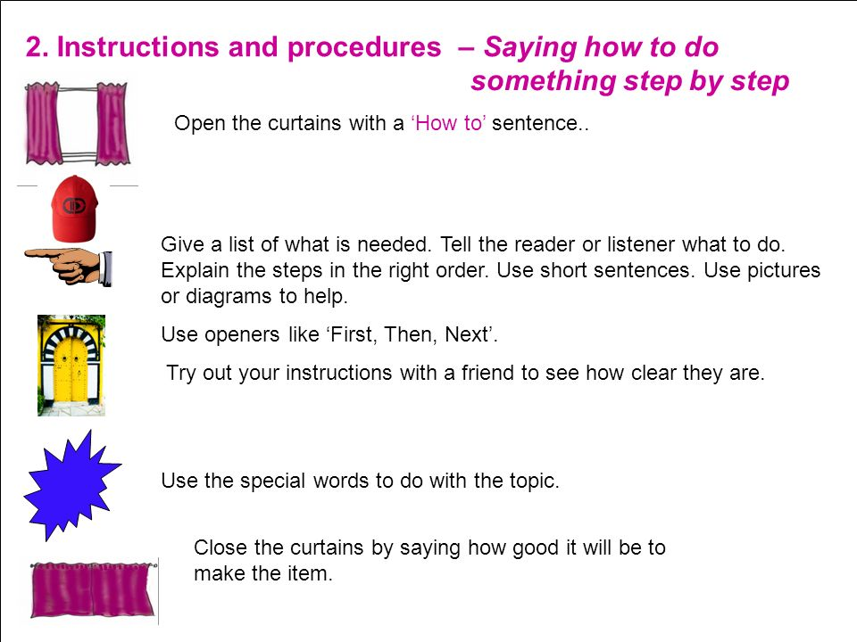 2. Instructions and procedures – Saying how to do