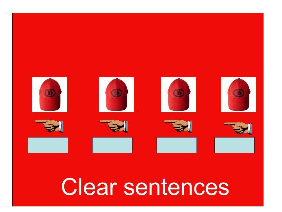 . Clear sentences