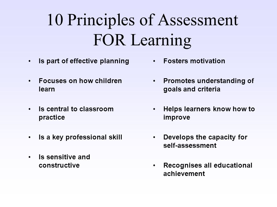 principle of assessment in lifelong learning This leaflet/poster, produced by the assessment reform group (arg) in 2002, summarises the key features which have resulted from extensive research into assessment for learning (afl).