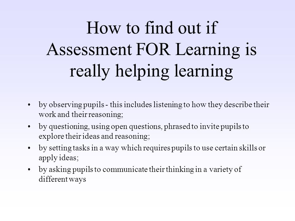 How to find out if Assessment FOR Learning is really helping learning