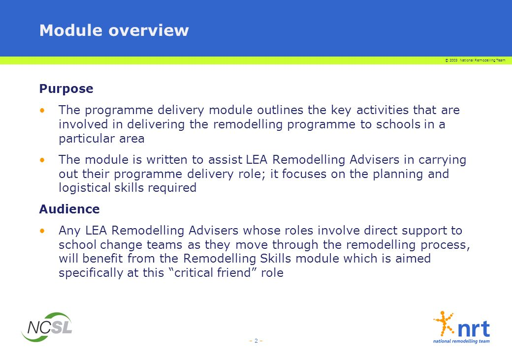 Module overview Purpose