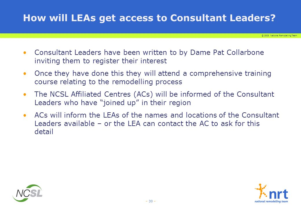 How will LEAs get access to Consultant Leaders