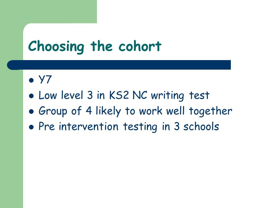 Choosing the cohort Y7 Low level 3 in KS2 NC writing test