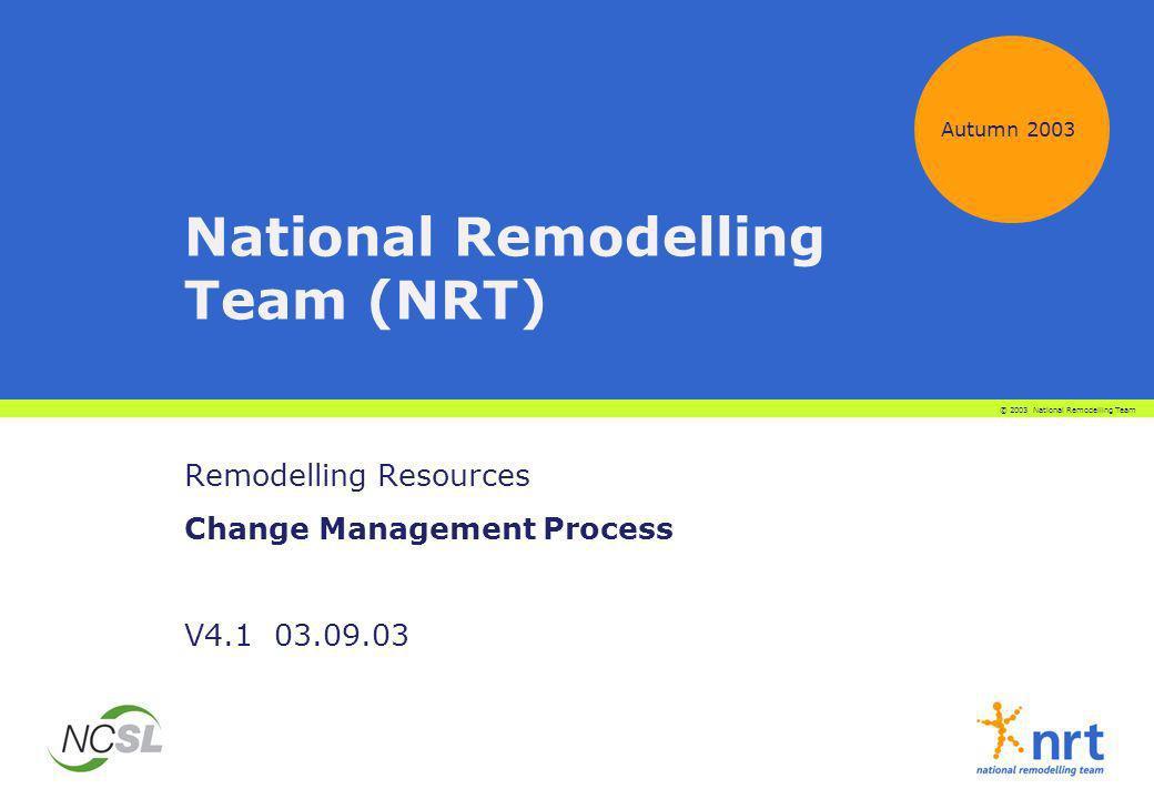 National Remodelling Team (NRT)