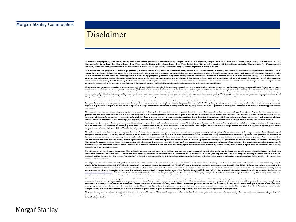 Disclaimer Morgan Stanley Commodities