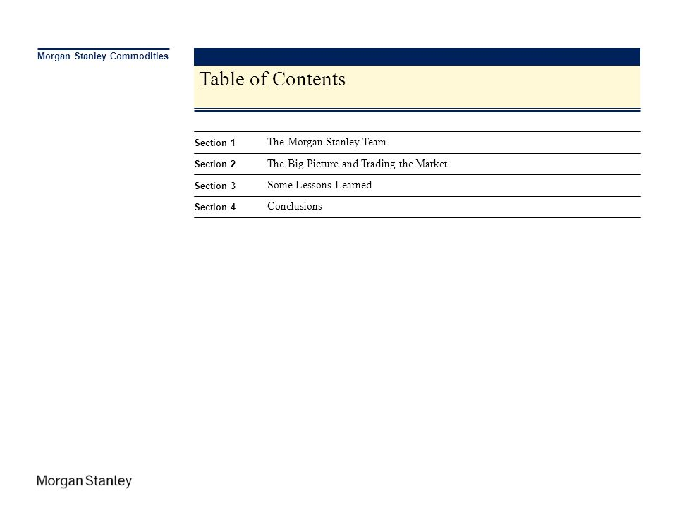 Table of Contents The Morgan Stanley Team