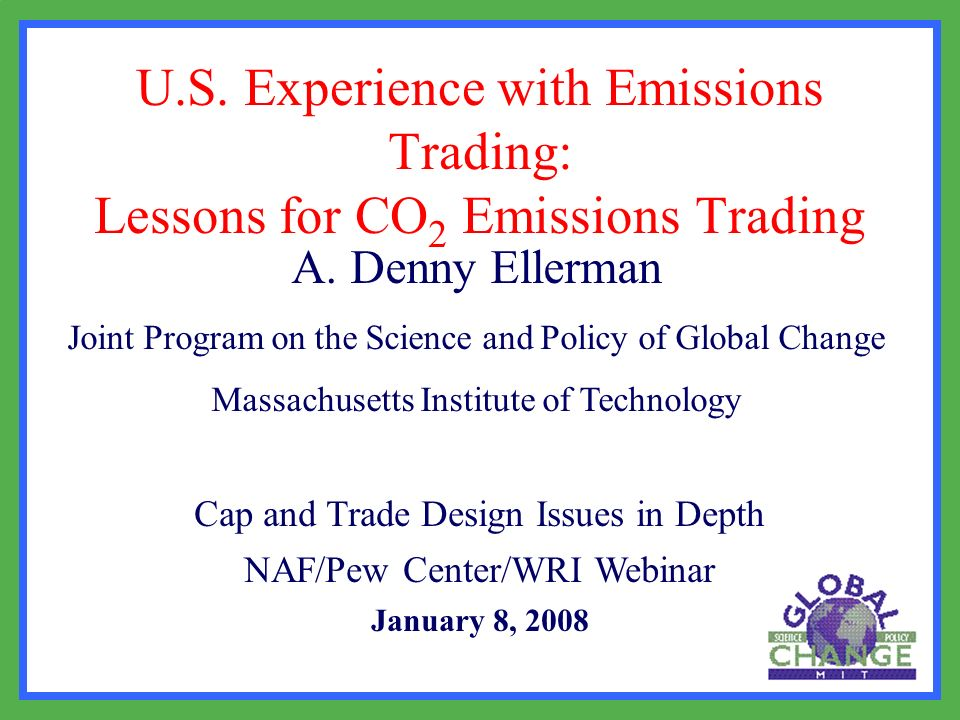 U.S. Experience with Emissions Trading: Lessons for CO2 Emissions Trading