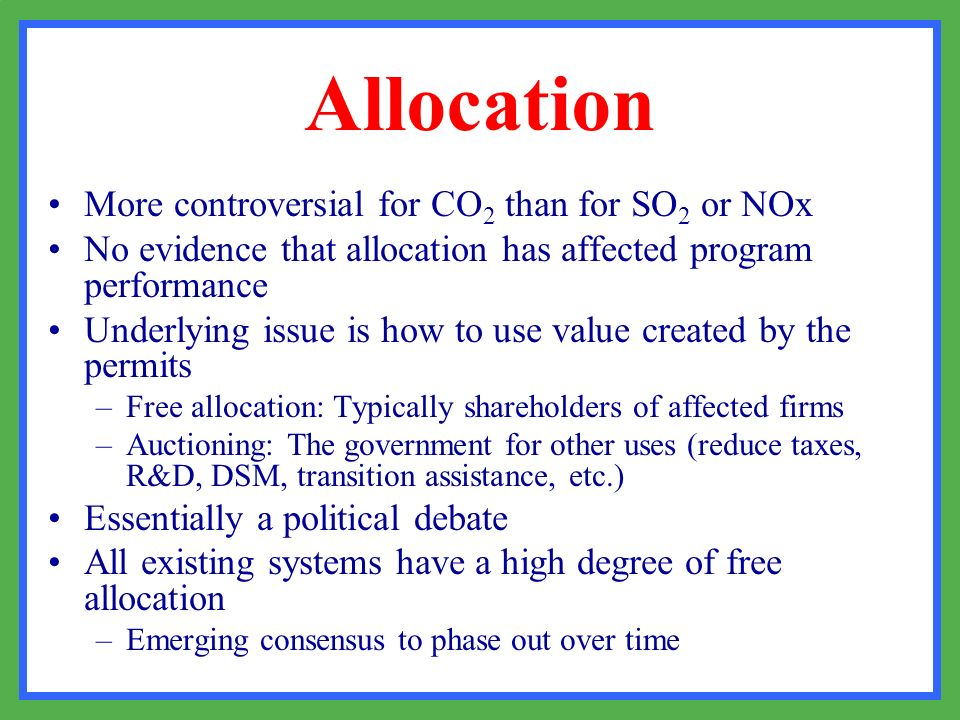 Allocation More controversial for CO2 than for SO2 or NOx