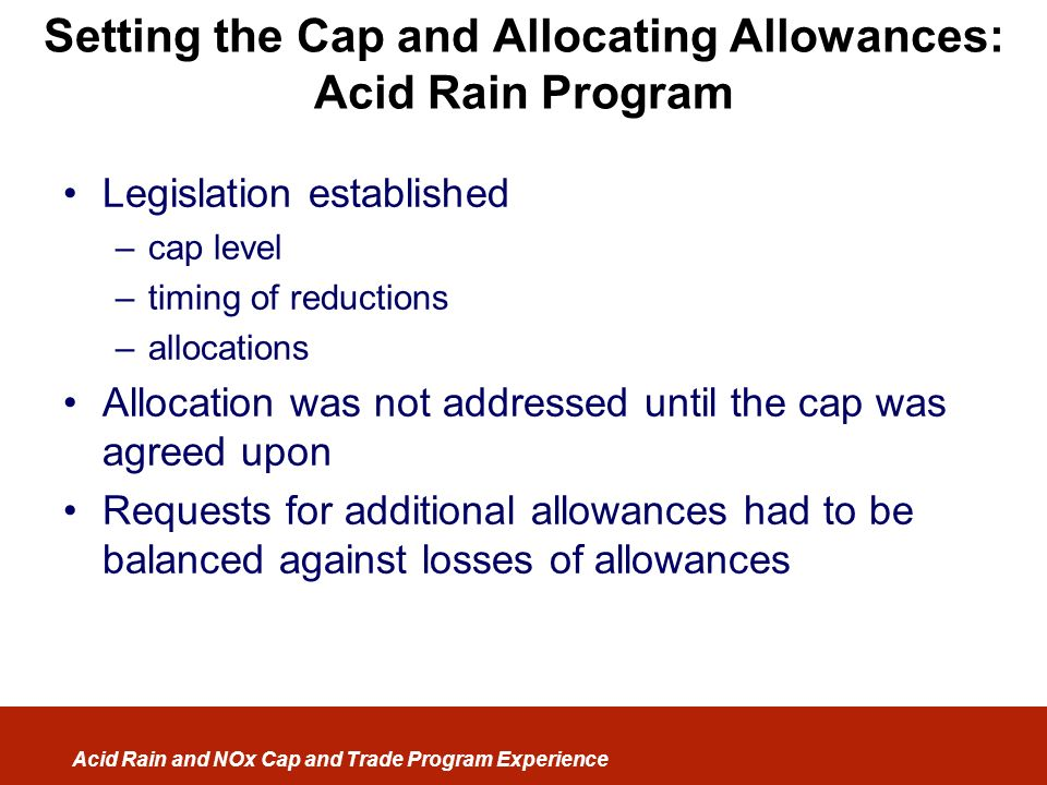 Setting the Cap and Allocating Allowances: Acid Rain Program