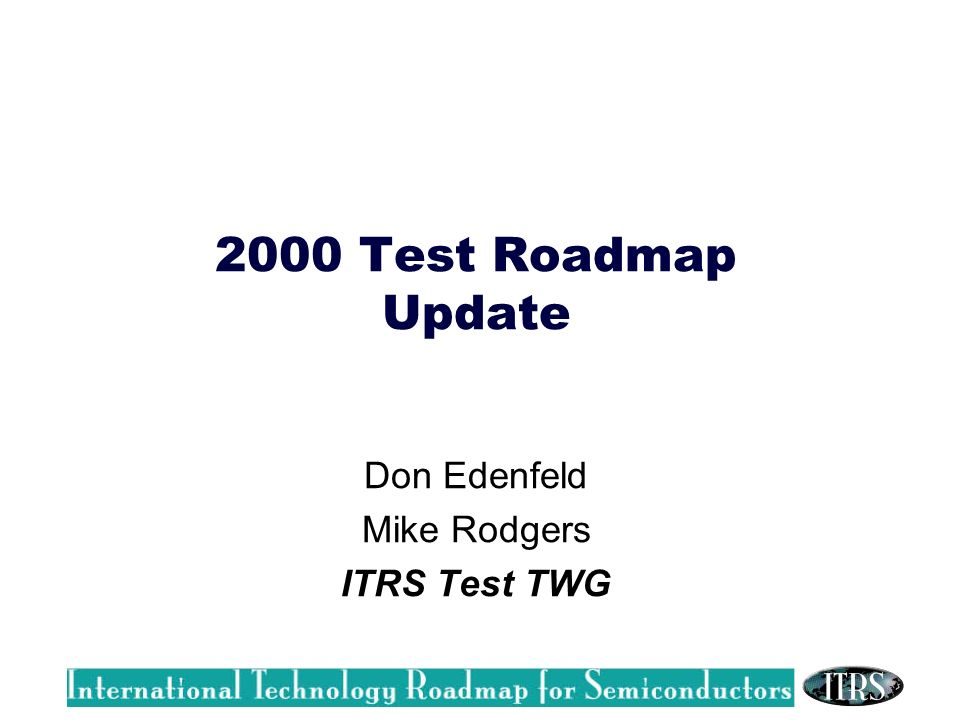 Don Edenfeld Mike Rodgers ITRS Test TWG