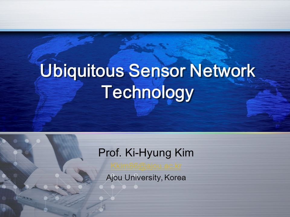 Ubiquitous Sensor Network Technology