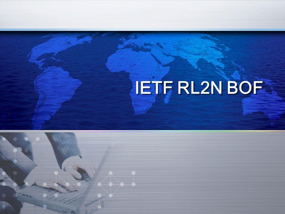 IETF RL2N BOF