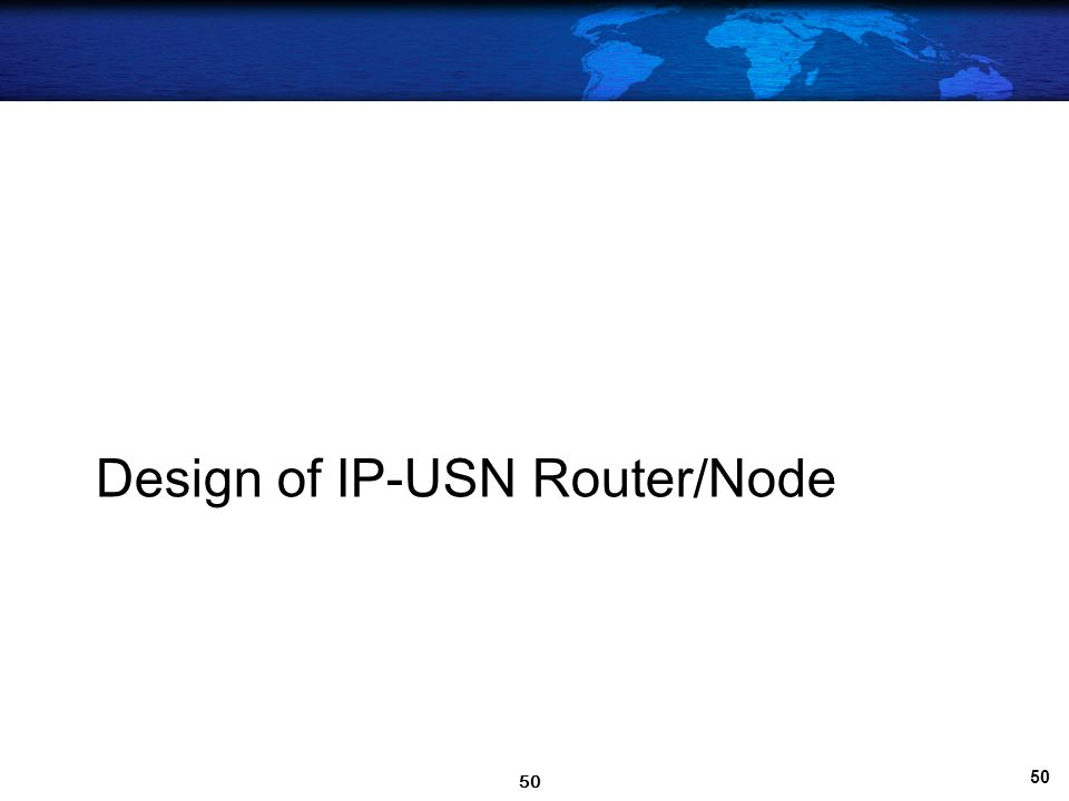 Design of IP-USN Router/Node