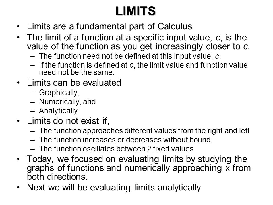 calculus introduction to limits Calculus is a fourth mathematics course option for students who have  use  theorems and algebraic concepts in evaluating the limits of sums.
