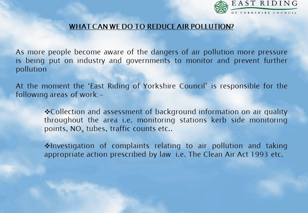 WHAT CAN WE DO TO REDUCE AIR POLLUTION