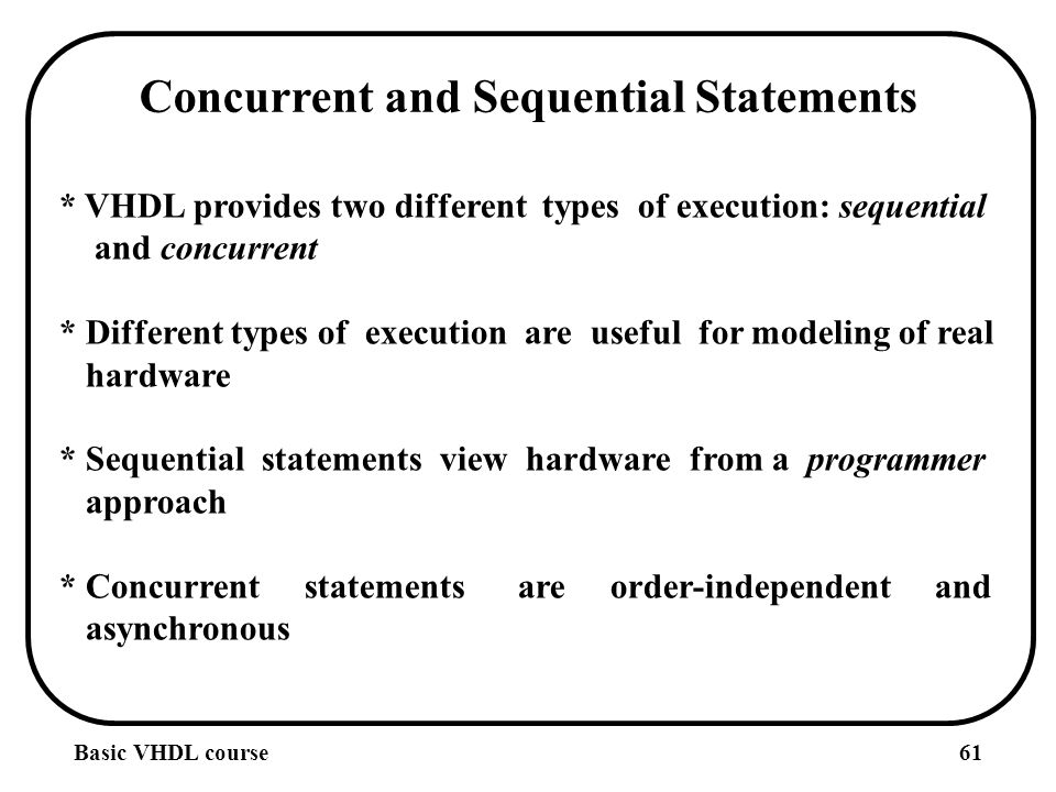 Sequential and concurrent development