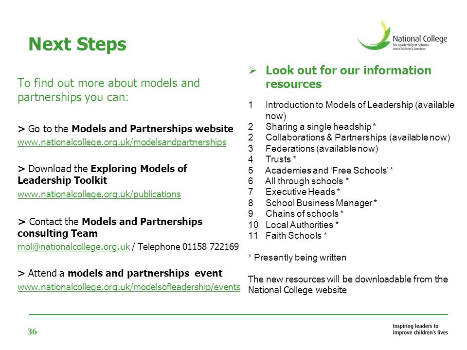 Next Steps Look out for our information resources