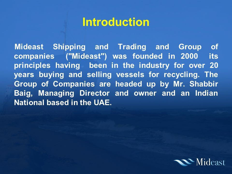 Ship Recycling Steve Wansell Mideast Shipping and Trading - ppt download