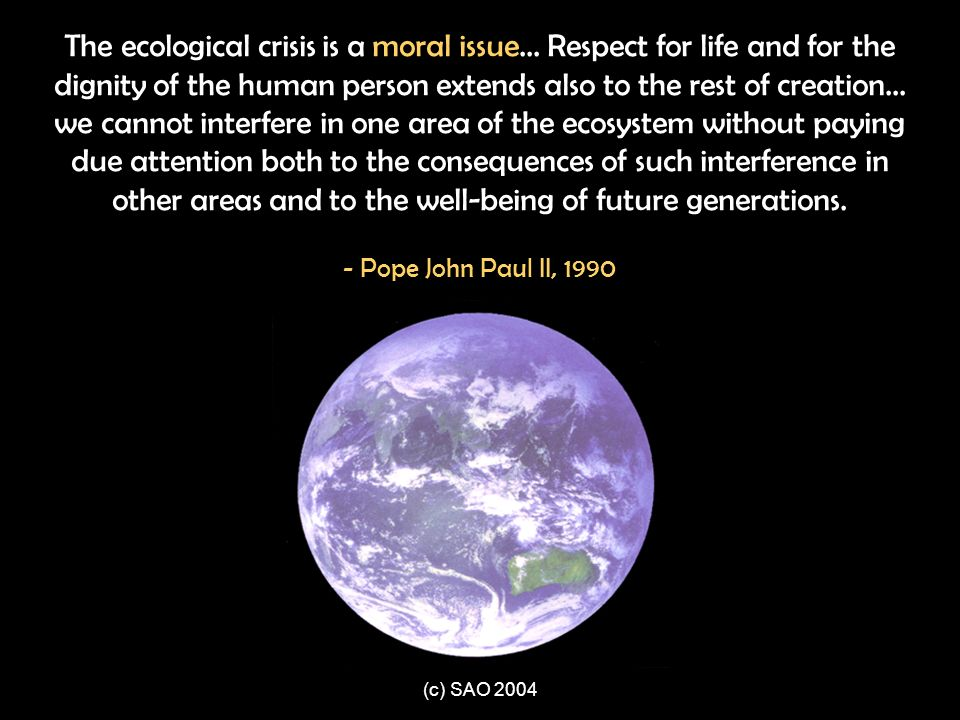 The ecological crisis is a moral issue
